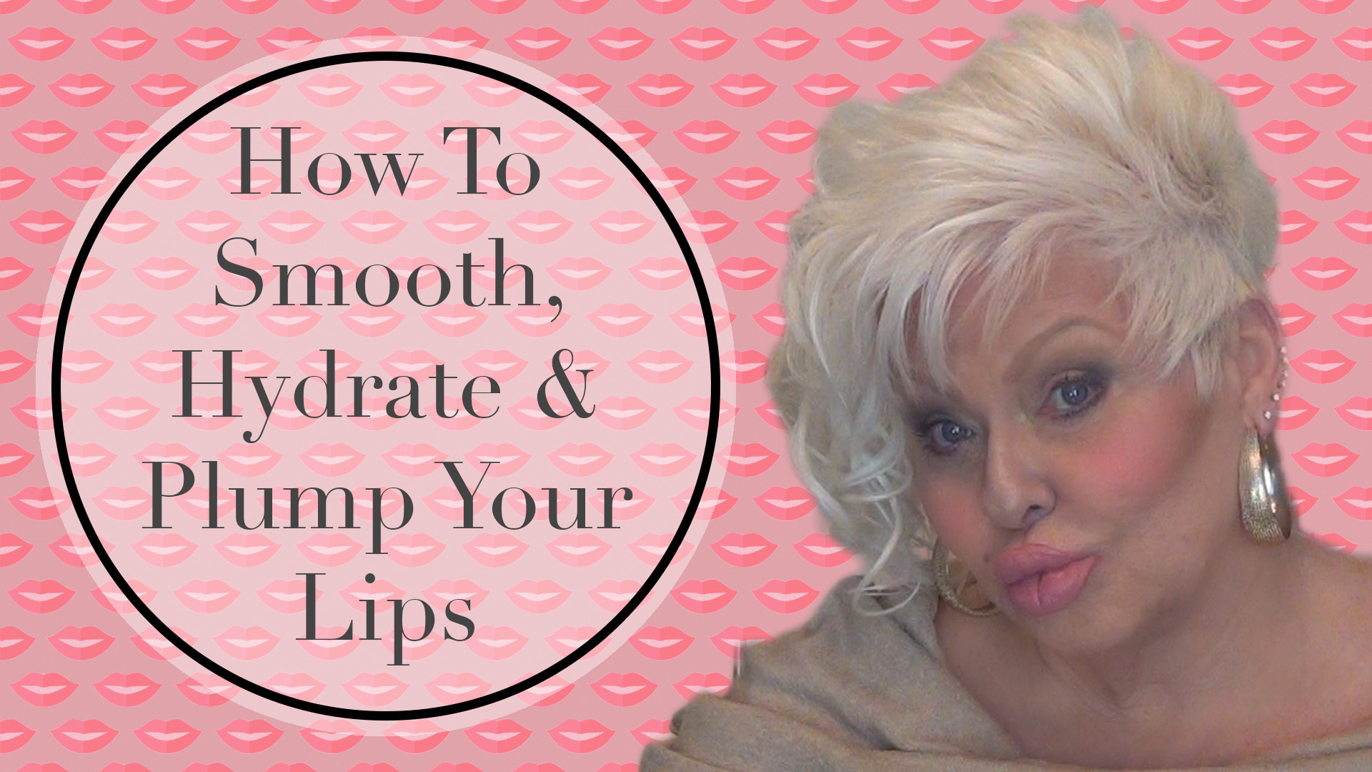 How to Smooth, Hydrate & Plump Your Lips