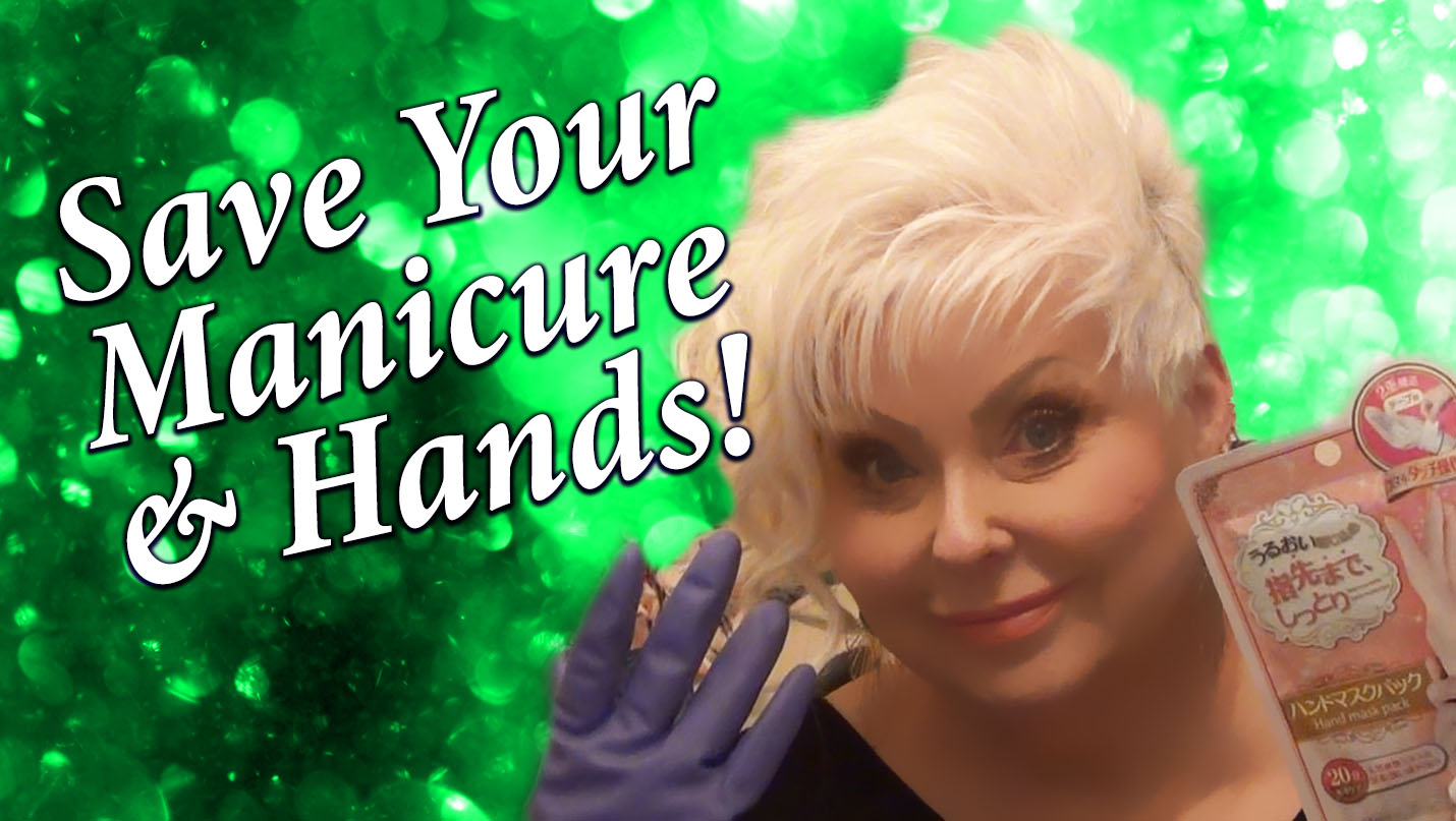 Save Your Manicure & Hands!