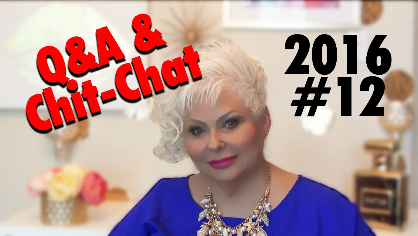 Q&A and Chit-Chat 2016 #12
