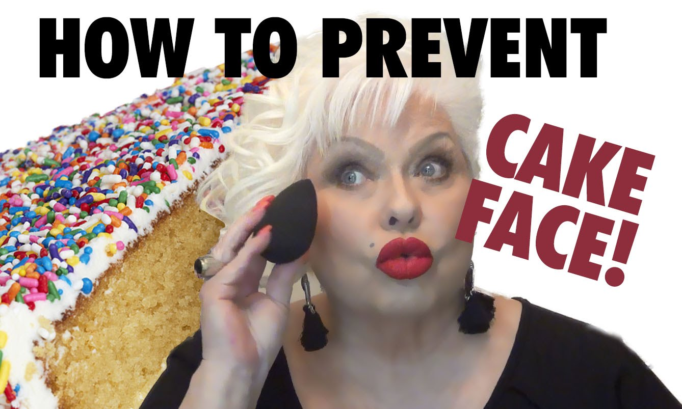 How to Prevent CAKE FACE!