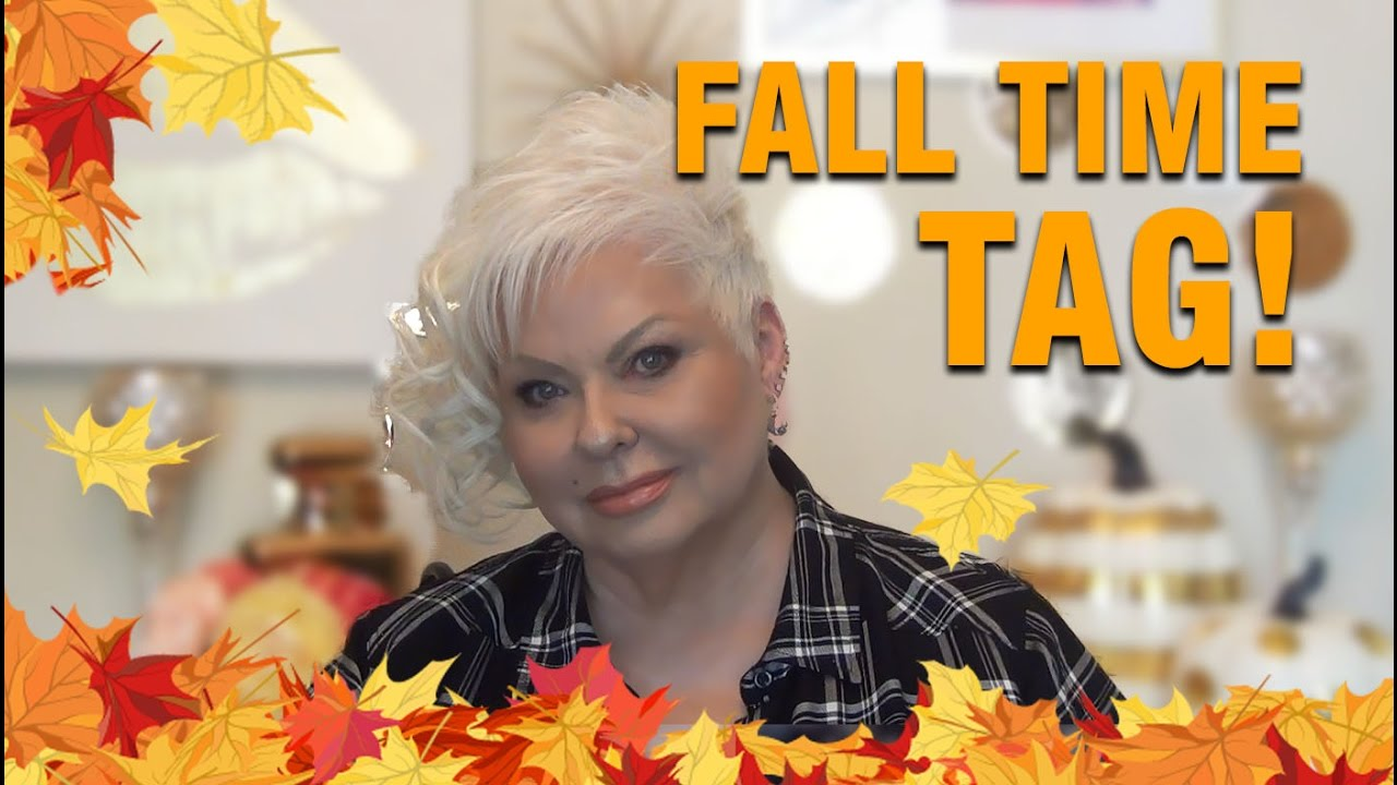 Fall Time TAG- Beauty Over 40
