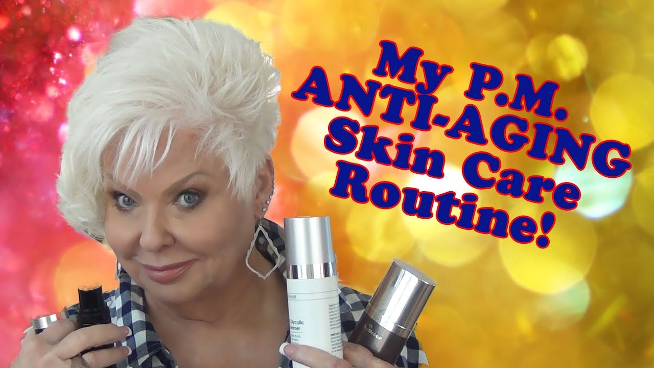 My PM Anti-Aging Skin Care Routine