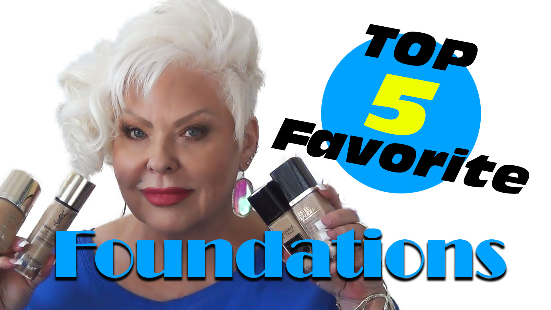 My Top 5 Favorite Foundations
