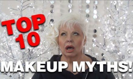 Top Ten Makeup MYTHS