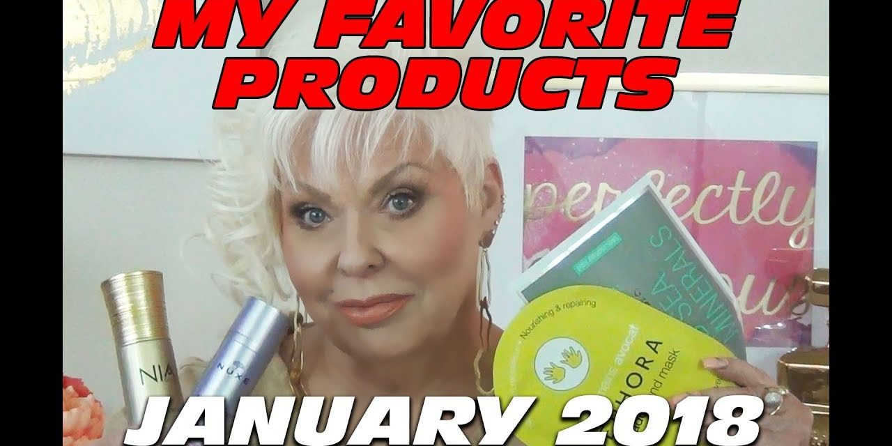My Favorite Makeup & Skin Products from January 2018