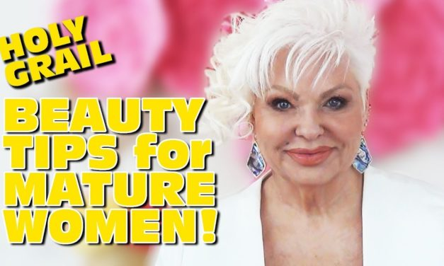 HOLY GRAIL OF BEAUTY TIPS FOR MATURE WOMEN