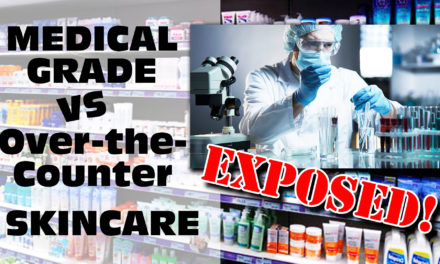 The Truth about Medical Grade Skincare vs. Over the Counter Skincare Products